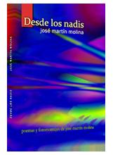 Desde los nadis, poemas surrealistas y fotomontajes de José Martín Molina