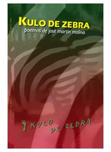 Kulo de zebra, libro de poemas eróticos de José Martín Molina