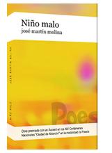 Niño malo, libro de poemas de José Martín Molina premiado a nivel nacional
